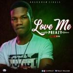 Preazy – Love Me
