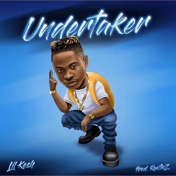 MUSIC: Lil Kesh – Undertaker
