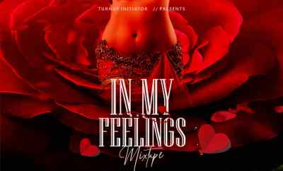 MIXTAPE: DJ Latitude - In My Feelings Mixtape