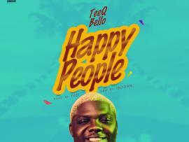 TeeQ Bello - Happy People (Prod. Tuzi)