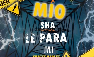 Shegzy Marley - Mio Sha Le Para Mi