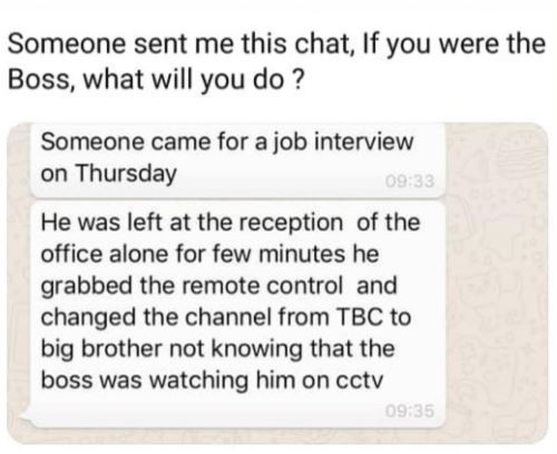 Job seeker who went for an interview changes TV station to Big Brother while he was left alone at?the reception