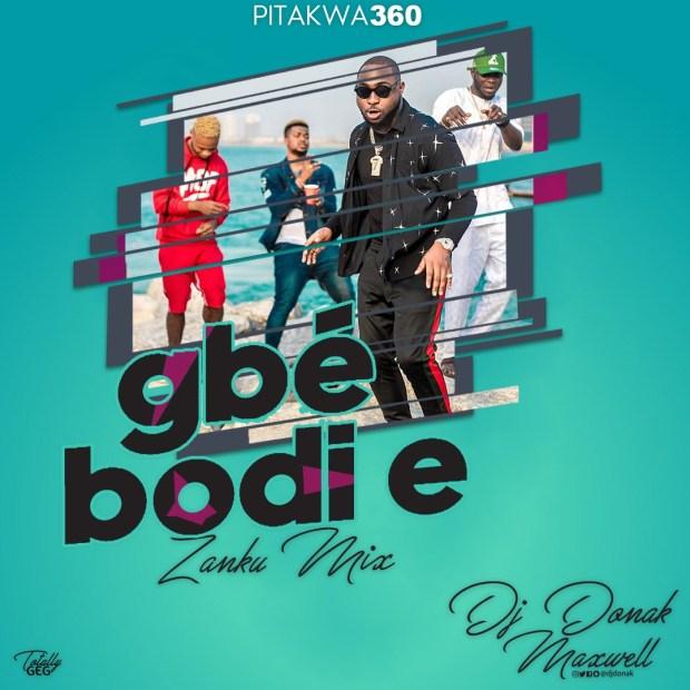 DJ Donak - Gbe Bodi e Zanku Mix
