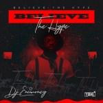 DJ Enimoney – Believe The Hype Mixtape