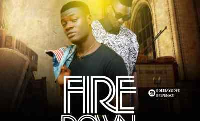 Dj Sidez ft. Pepenazi - Fire Down