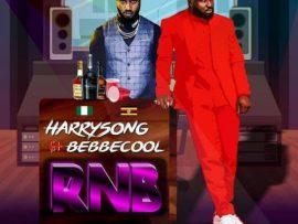 Harrysong – RNB ft. Bebecool