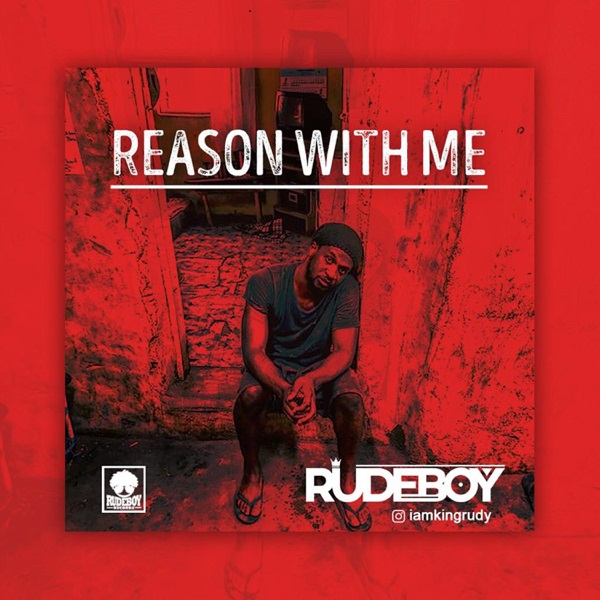 VIDEO & AUDIO: Rudeboy – Reason With Me