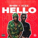 VIDEO & AUDIO: Emex X Ycee - Hello (Prod. Kel P)