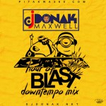 MIXTAPE: DJ Donak – Hour Of Blast (DownTempo Mix)