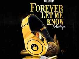 MIXTAPE: DJ TYMIX - Forever Let Me Know