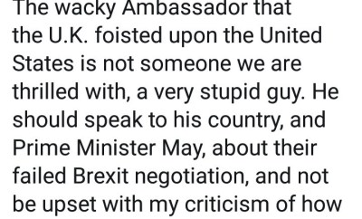 Donald Trump launches Twitter attack on UK ambassador to the US and Theresa May then thanks himself