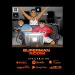MIXTAPE: Dj Sjs ft Jay Pizzle x Mag - Superman Riddim