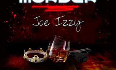 Joe Izzy - Murder