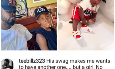 Teebillz says he wants another girl...but no new baby mamas