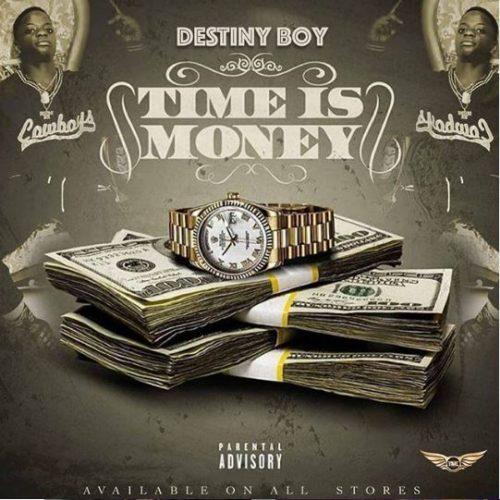 Destiny Boy – Time Is Money