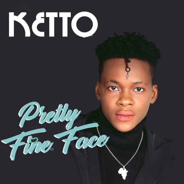 Ketto - Pretty Fine Face