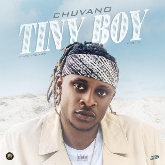 Chuvano - Tiny Boy (Prod. E Kelly)