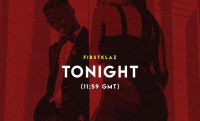 FirstKlaz – Tonight