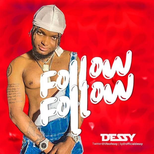 Dessy - Follow Follow