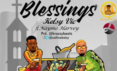 Kelsy Vic - Blessings Ft. Nayme Harvey
