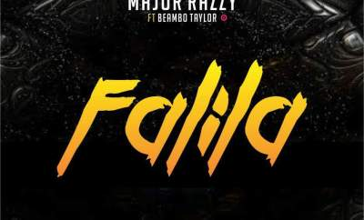 Major Razzy Ft. Beambo Taylor – Falila