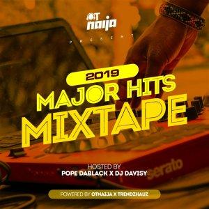 Image result for Pope DaBlack x DJ Davisy - 2019 Major Hits Mixtape