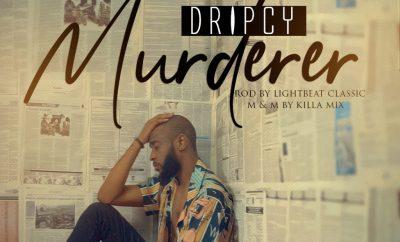 Dripcy – Murderer