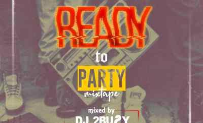 DJ 2Buzy - Ready To Party Mixtape