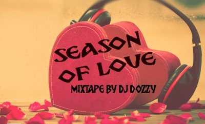 Dj Dozzy - Season Of Love Mixtape