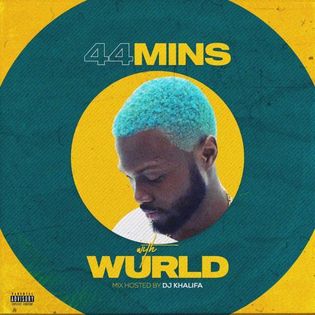 DJ Khalifa - 44 Mins With Wurld