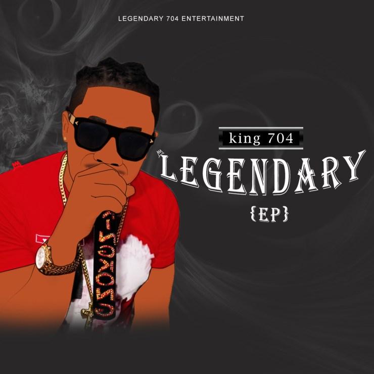 King 704 - Legendary EP