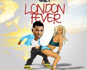 Gizy - London Fever (Prod. Frankie Free)