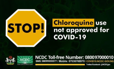 Chloroquine not approved for treatment of Coronavirus ? NCDC warns Nigerians