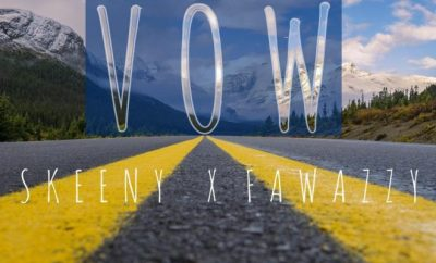 Skeeny Ft. Fawazzy – Vow (Prod. Daihard)