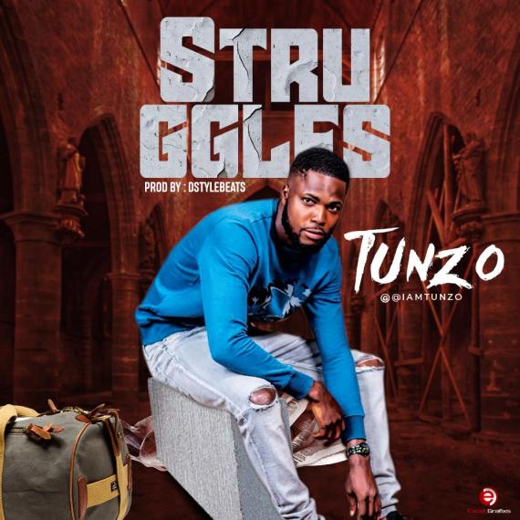 Tunzo – Struggles