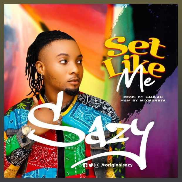 Sazy - Set Like Me