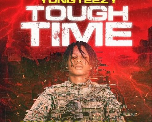 Yungteezy - Tough Time