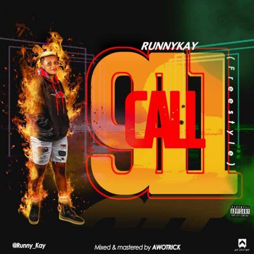 Runny Kay - Call 911