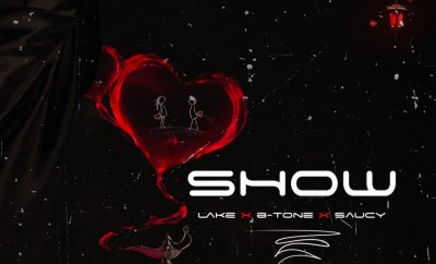 Lake, B-Tone & Saucy - Show