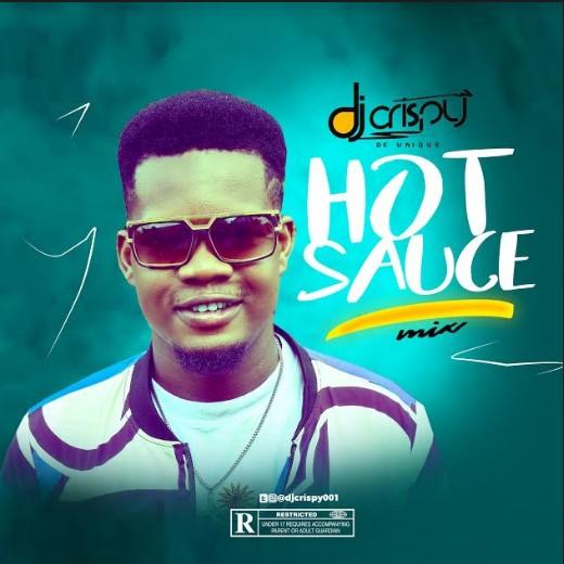 DJ Crispy - Hot Sauce Mix