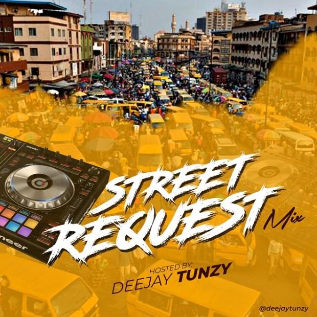 Dj Tunzy - Street Request Mix (Vol. 1)