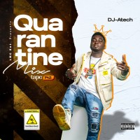 MIXTAPE: Dj A-Tech - Quarantine Dance Mix 2 & Midtempo Mix 2 (Freestyle)