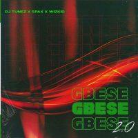 DJ Tunez – Gbese 2.0 ft. Wizkid & Spax