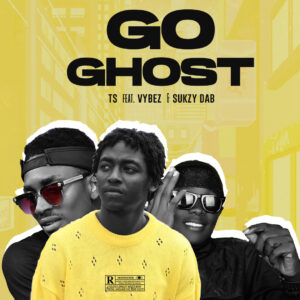 TS Ft. Vybez & Sukzy Dab - Go Ghost