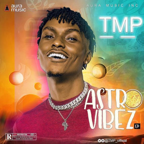 TMP - ASTRO VIBEZ (EP)