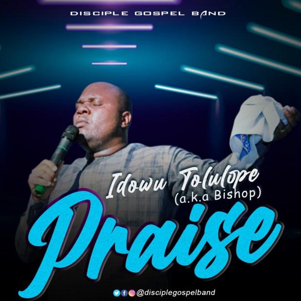 Idowu Tolulope - Praise