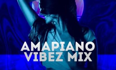 MIXTAPE: Kjv Dj James - Amapiano Vibez Mix
