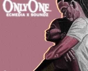 EC Media Ft. Soundz – Only One