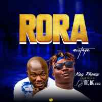 MIXTAPE: DJ More Ft Kay Phonix - Rora Mixtape