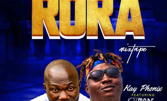 DJ More Ft Kay Phonix - Rora Mixtape